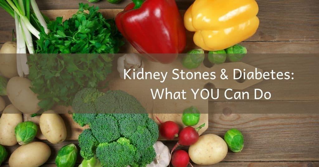 kidney stones & diabetes