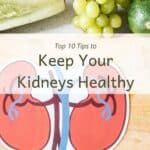 """Cutting board with fresh veggies and title """"Top 10 tips to keep your kidneys healthy"""""""