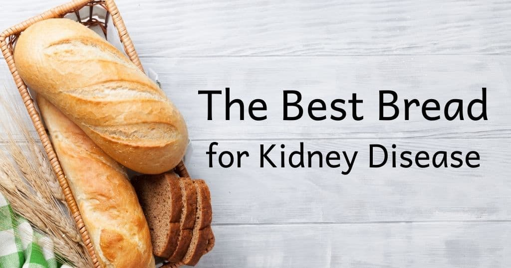 Baguettes in a basket with title: The Best Bread for Kidney Disease over top of image